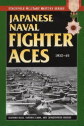 Japanese Naval Fighter Aces: 1932-45 (ISBN: 9780811711678)