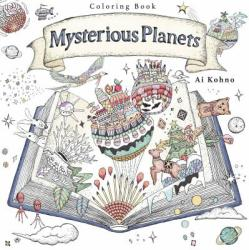 Mysterious Planets: A Coloring Book (ISBN: 9781250117274)