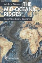 The Mid-Oceanic Ridges - T. Reimer, Adolphe Nicolas (ISBN: 9783540573807)