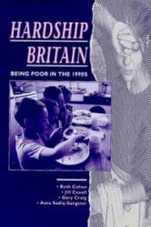Hardship Britain - R. Cohen, etc. , et al, Child Poverty Action Group (ISBN: 9780946744374)