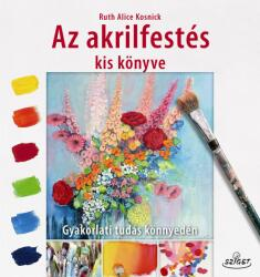 Az akrilfestés kiskönyve (2018)