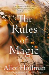 Rules of Magic - Alice Hoffman (ISBN: 9781471157707)