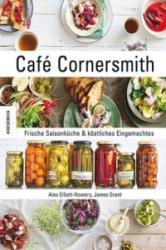 Café Cornersmith - Alex Elliott-Howery, James Grant, Gundula Müller-Wallraf (ISBN: 9783868739244)