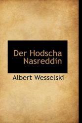 Hodscha Nasreddin - Albert Wesselski (ISBN: 9781103944163)