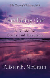 Living God - Alister E McGrath (ISBN: 9780664239077)