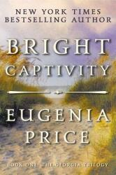 Bright Captivity (ISBN: 9781683367451)
