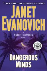 Dangerous Minds: A Knight and Moon Novel (ISBN: 9781524781132)