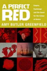 Perfect Red - Amy Butler Greenfield (ISBN: 9780552778299)