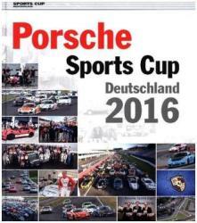 Porsche Sports Cup Deutschland 2016 (ISBN: 9783928540865)