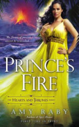 Prince's Fire - Amy Raby (ISBN: 9780451417848)