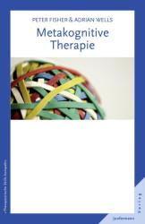 Metakognitive Therapie (ISBN: 9783955710026)