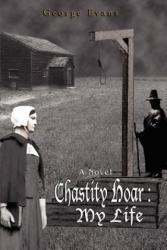 Chastity Hoar - Evans, George (ISBN: 9780595403035)