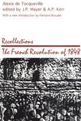 Recollections: French Revolution of 1848 (ISBN: 9780887386589)