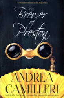 Brewer of Preston - Andrea Camilleri (ISBN: 9781447292203)