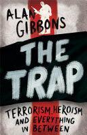 Alan Gibbons - Trap - Alan Gibbons (ISBN: 9781780622453)