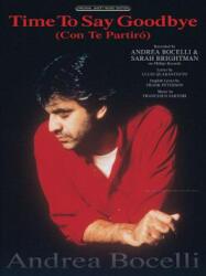 Time to Say Goodbye (Con Te Partiro) - Andrea Bocelli, Lucio Quarantotto, Frank Peterson (ISBN: 9780739069929)
