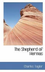 Shepherd of Hermas - Charles Taylor (ISBN: 9781103568901)