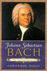 Johann Sebastian Bach - Christoph Wolff (ISBN: 9780198165347)