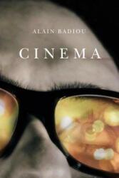 Alain Badiou - Cinema - Alain Badiou (ISBN: 9780745655673)