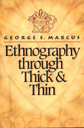 Ethnography Through Thick and Thin (ISBN: 9780691002538)