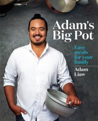 Adam's Big Pot - Easy Meals for Your Family (ISBN: 9780733630699)