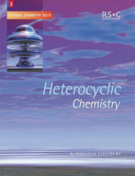 Heterocyclic Chemistry (ISBN: 9780854046522)