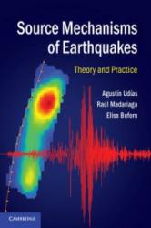 Source Mechanisms of Earthquakes (ISBN: 9781107040274)