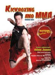 Kickboxing and MMA: Winning Ways - Adam James (ISBN: 9781422232392)