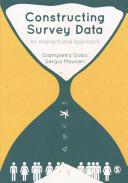 Constructing Survey Data - An Interactional Approach (ISBN: 9781849201773)