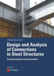 Design and Analysis of Connections in Steel Structures - Fundamentals and Examples (ISBN: 9783433031223)