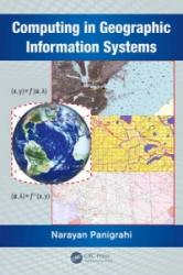 Computing in Geographic Information Systems (ISBN: 9781482223149)