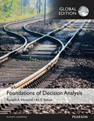 Foundations of Decision Analysis (ISBN: 9781292079691)