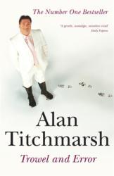 Trowel and Error - Alan Titchmarsh (2003)