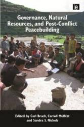 Governance, Natural Resources, and Post-conflict Peacebuilding (ISBN: 9781849712354)