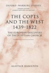 Copts and the West, 1439-1822 - Alastair Hamilton (ISBN: 9780199288779)
