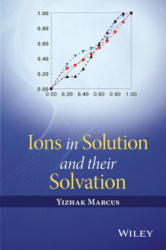 Ions in Solution and Their Solvation (ISBN: 9781118889145)