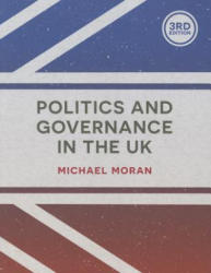 Politics and Governance in the UK (ISBN: 9781137365972)