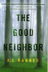 Good Neighbor, The (ISBN: 9781503944435)