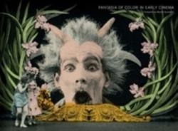 Fantasia of Color in Early Cinema (ISBN: 9789089646576)