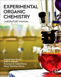 Experimental Organic Chemistry (ISBN: 9780128038932)