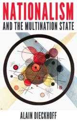 Nationalism and the Multination State - Alain Dieckhoff (ISBN: 9781849046572)