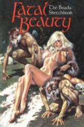 Fatal Beauty - The Boada Sketchbook (2005)