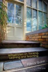 Wittgenstein on Thinking, Learning and Teaching (ISBN: 9783034318068)