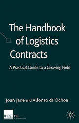 Handbook of Logistics Contracts (ISBN: 9781403998682)