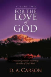 For the Love of God - A Daily Companion for Discovering the Riches of God's Word (ISBN: 9781844745074)