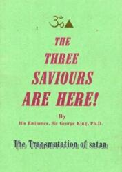 Three Saviours are Here - The Transmutation of Satan (2000)