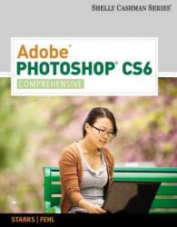 Adobe (R) Photoshop (R) CS6 - Alec Fehl (ISBN: 9781133525929)
