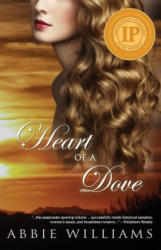 Heart of a Dove - Abbie Williams (ISBN: 9781771680141)