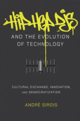 Hip Hop DJs and the Evolution of Technology - Andre Sirois (ISBN: 9781433123368)