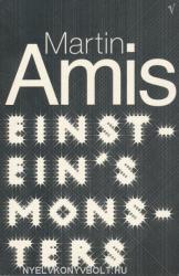 Martin Amis: Einstein's Monsters (1999)